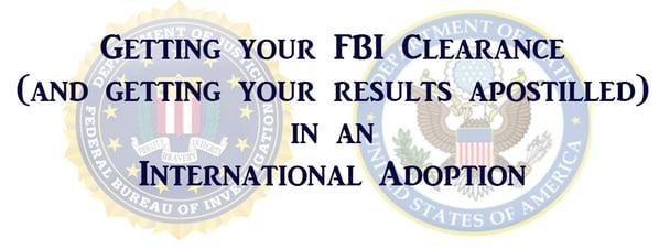 Getting_your_FBI_clearance_international_adoption.jpg