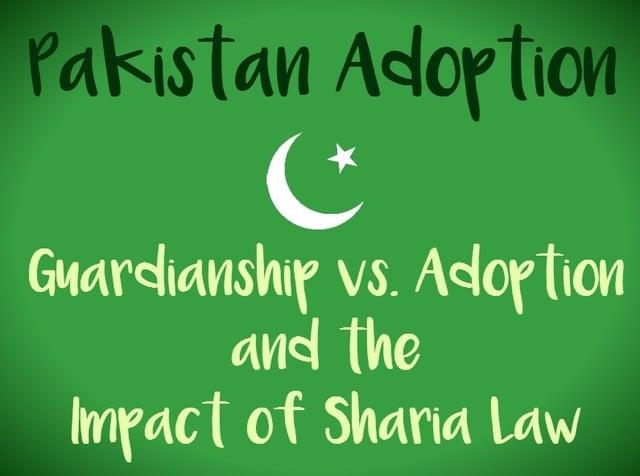 Pakistan_Adoption_Guardianship_Sharia_Law.jpg