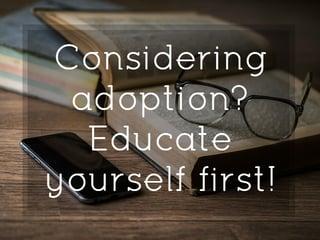 considering_adoption_educate_yourself.jpg