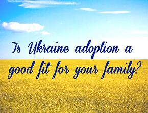is_ukraine_adoption_a_good_fit_for_your_family.jpg